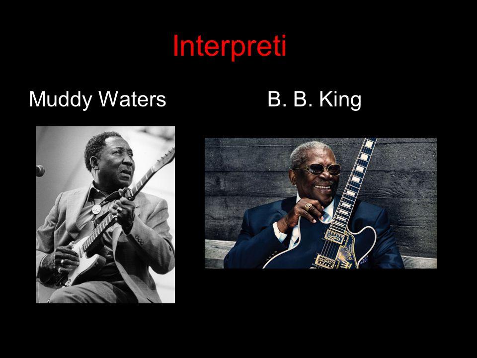 Interpreti Muddy WatersB. B. King