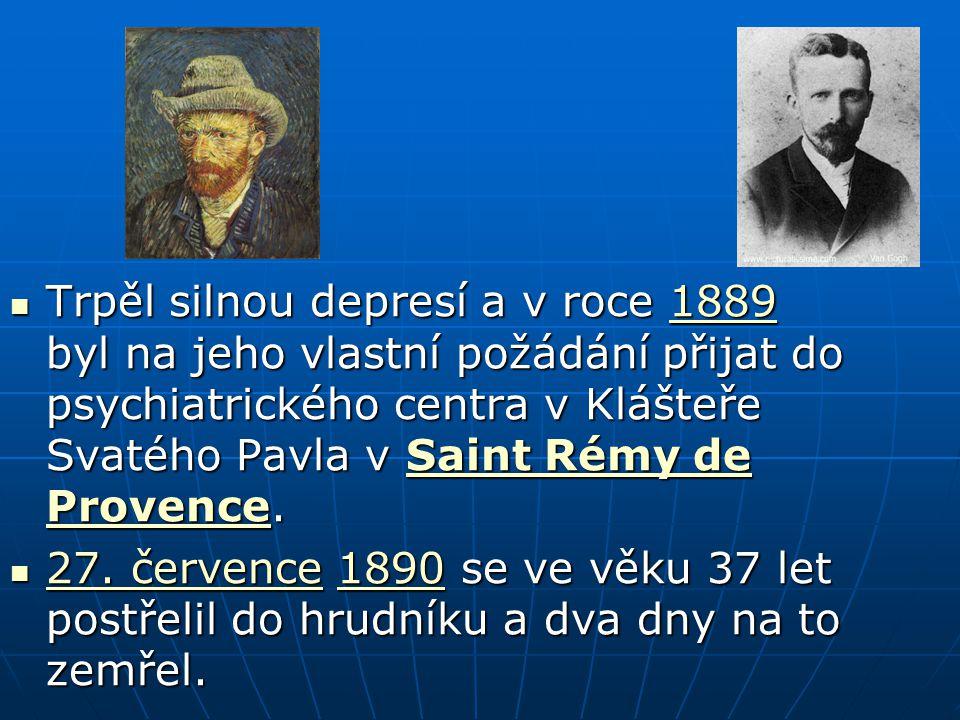 Trpěl silnou depresí a v roce 1889 byl na jeho vlastní požádání přijat do psychiatrického centra v Klášteře Svatého Pavla v Saint Rémy de Provence. Tr
