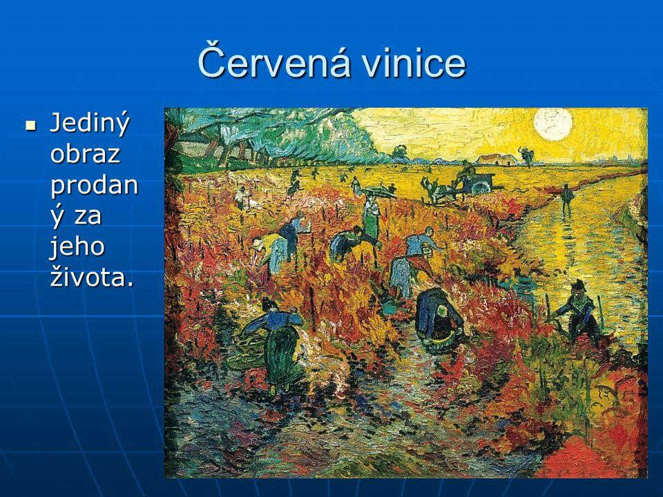 Červená vinice Jediný obraz prodan ý za jeho života. Jediný obraz prodan ý za jeho života.