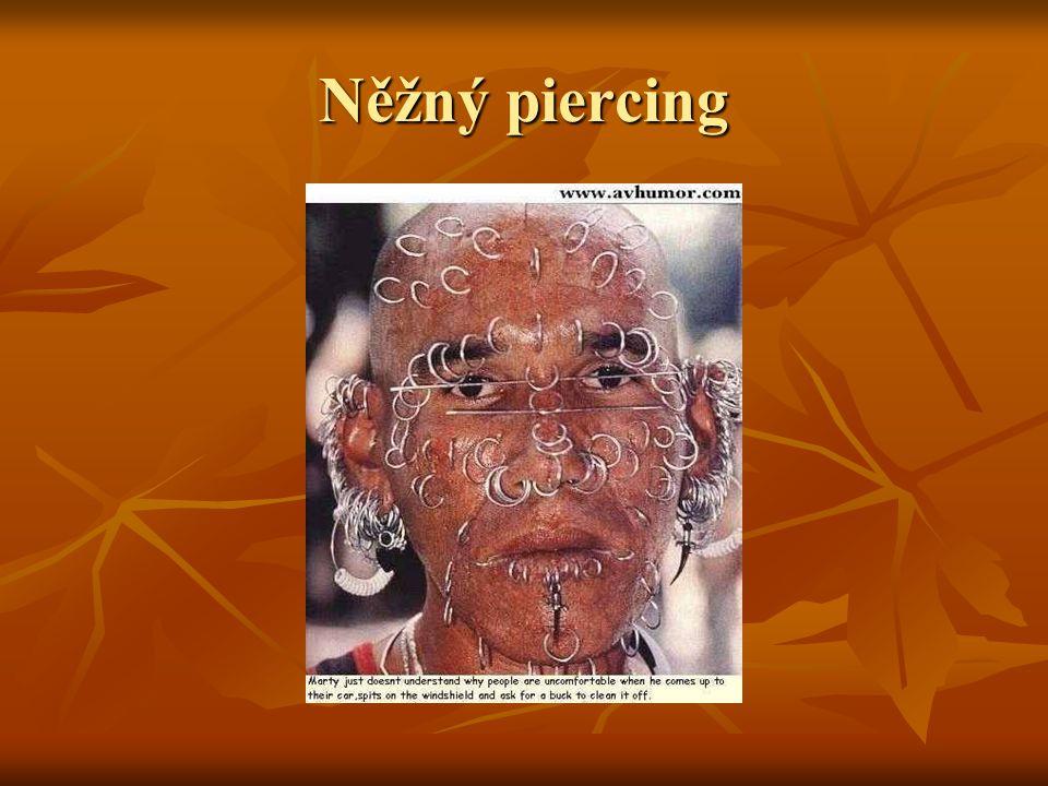 Něžný piercing
