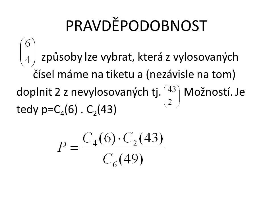 PRAVDĚPODOBNOST BERNOULLIHO SCHÉMA Nechť P(A) je pravděpodobnost jevu A, který je výsledkem jistého náhodného pokusu.