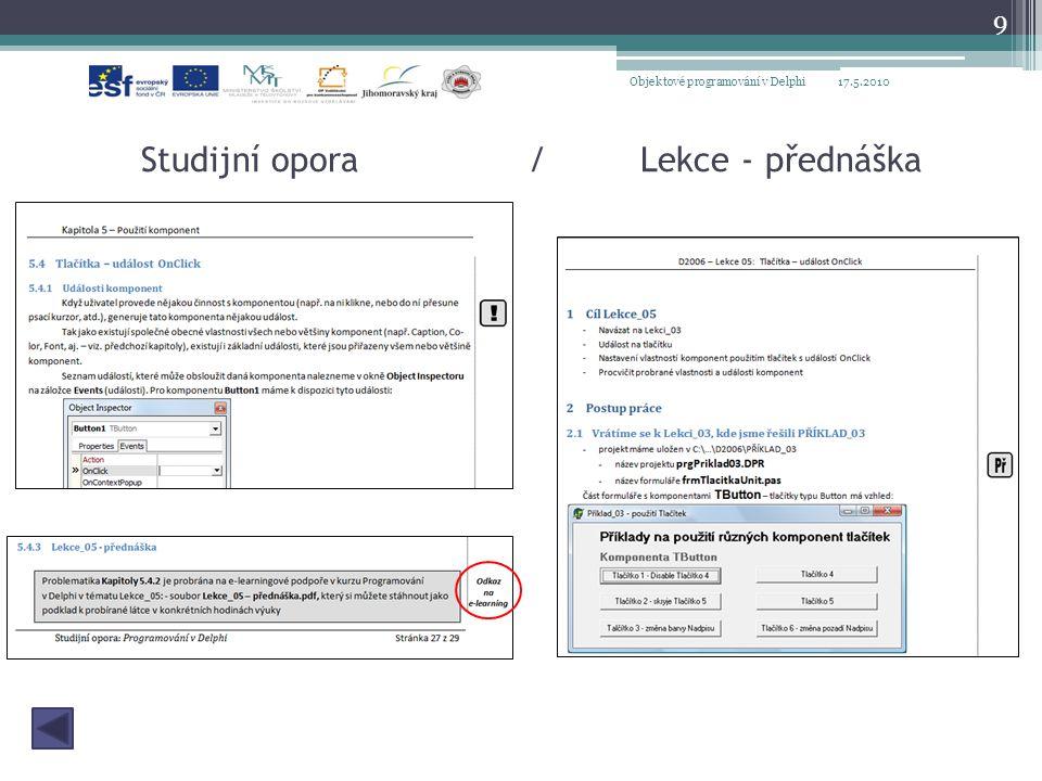 Studijní opora / Lekce - přednáška 17.5.2010Objektové programování v Delphi 9