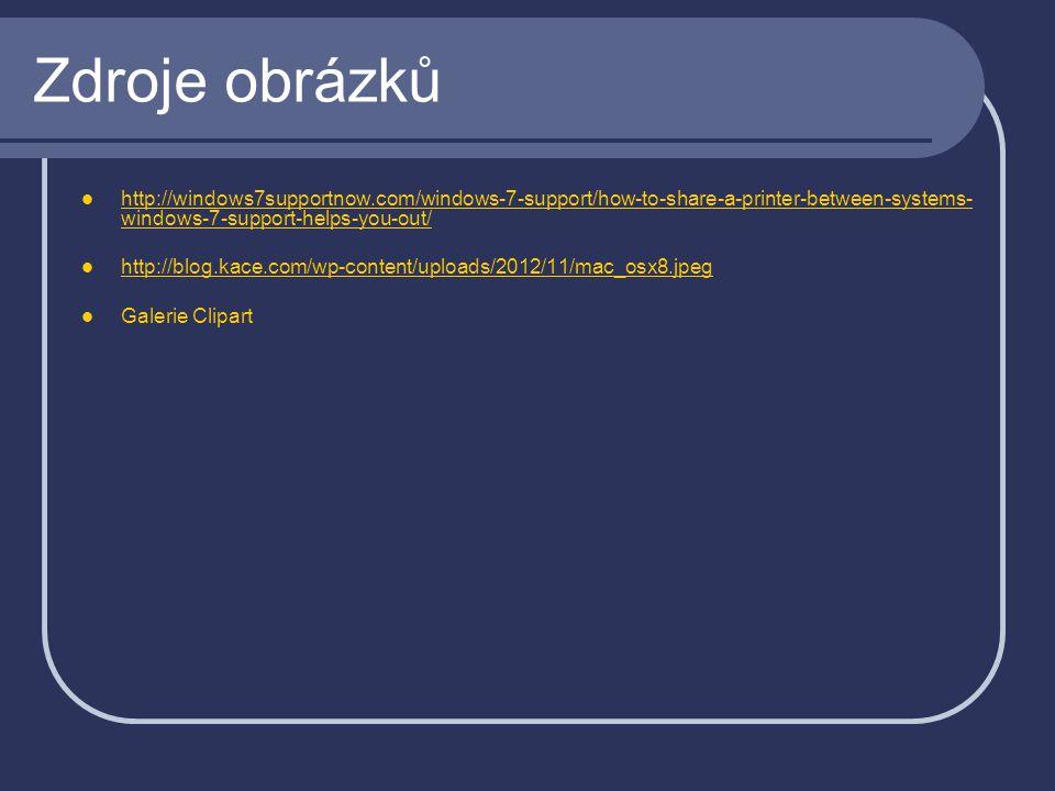 Zdroje obrázků http://windows7supportnow.com/windows-7-support/how-to-share-a-printer-between-systems- windows-7-support-helps-you-out/ http://windows7supportnow.com/windows-7-support/how-to-share-a-printer-between-systems- windows-7-support-helps-you-out/ http://blog.kace.com/wp-content/uploads/2012/11/mac_osx8.jpeg Galerie Clipart