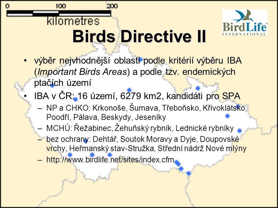 Birds Directive II výběr nejvhodnější oblasti podle kritérií výběru IBA (Important Birds Areas) a podle tzv. endemických ptačích území IBA v ČR: 16 úz