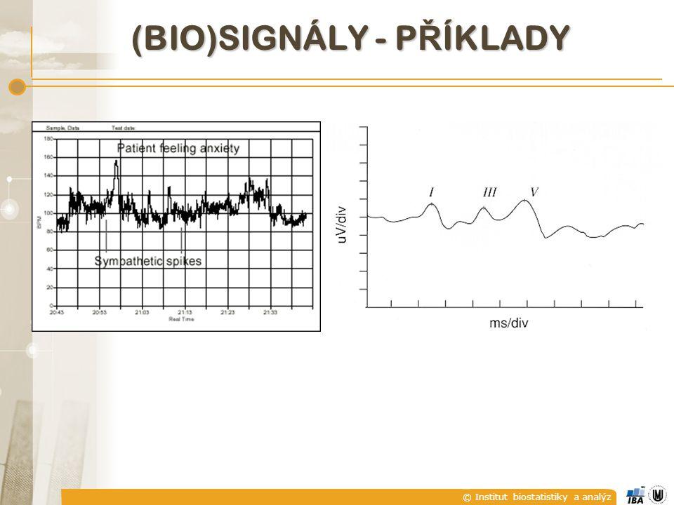 © Institut biostatistiky a analýz F) PERIODICKÉ A NEPERIODICKÉ SIGNÁLY Pozor.