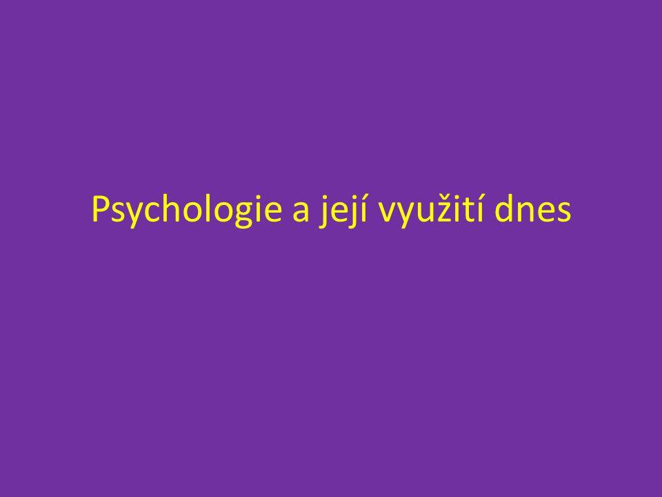 Psychologie a její využití dnes