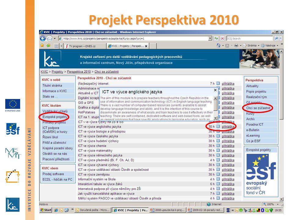 INVESTICE DO ROZVOJE VZDĚLÁVÁNÍ Projekt Perspektiva 2010