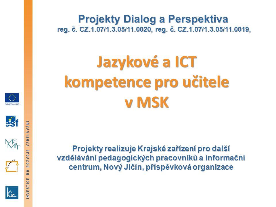 INVESTICE DO ROZVOJE VZDĚLÁVÁNÍ Projekty Dialog a Perspektiva reg.