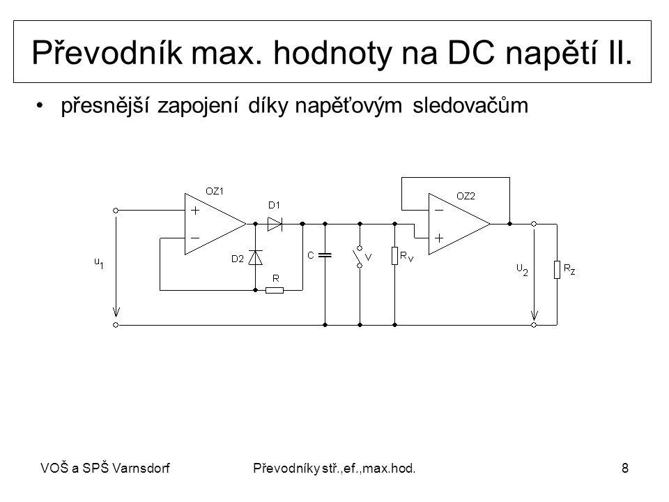 VOŠ a SPŠ VarnsdorfPřevodníky stř.,ef.,max.hod.8 přesnější zapojení díky napěťovým sledovačům Převodník max.