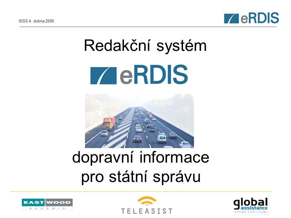 Redakční systém dopravní informace pro státní správu ISSS 4. dubna 2006