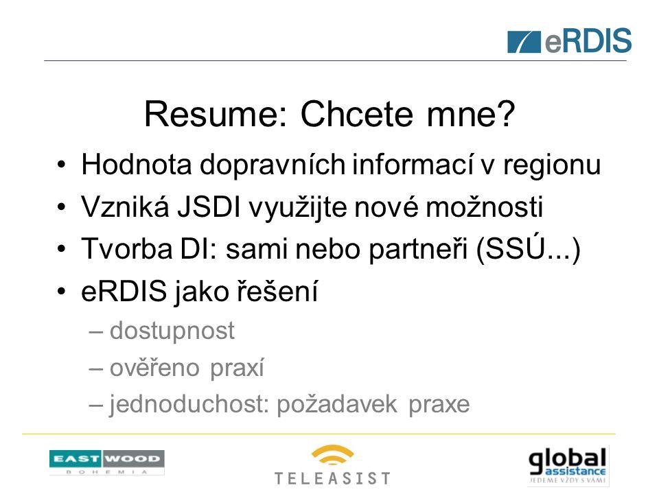 Resume: Chcete mne? Hodnota dopravních informací v regionu Vzniká JSDI využijte nové možnosti Tvorba DI: sami nebo partneři (SSÚ...) eRDIS jako řešení