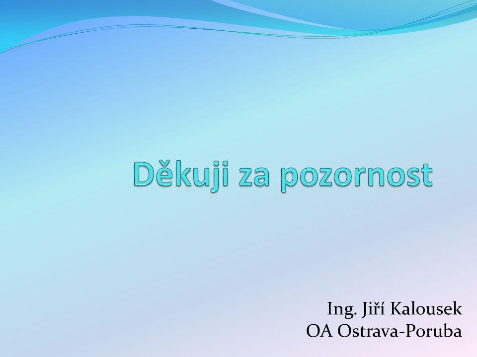 Ing. Jiří Kalousek OA Ostrava-Poruba