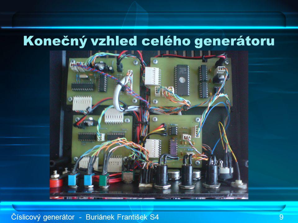 Konečný vzhled celého generátoru Číslicový generátor - Buriánek František S49