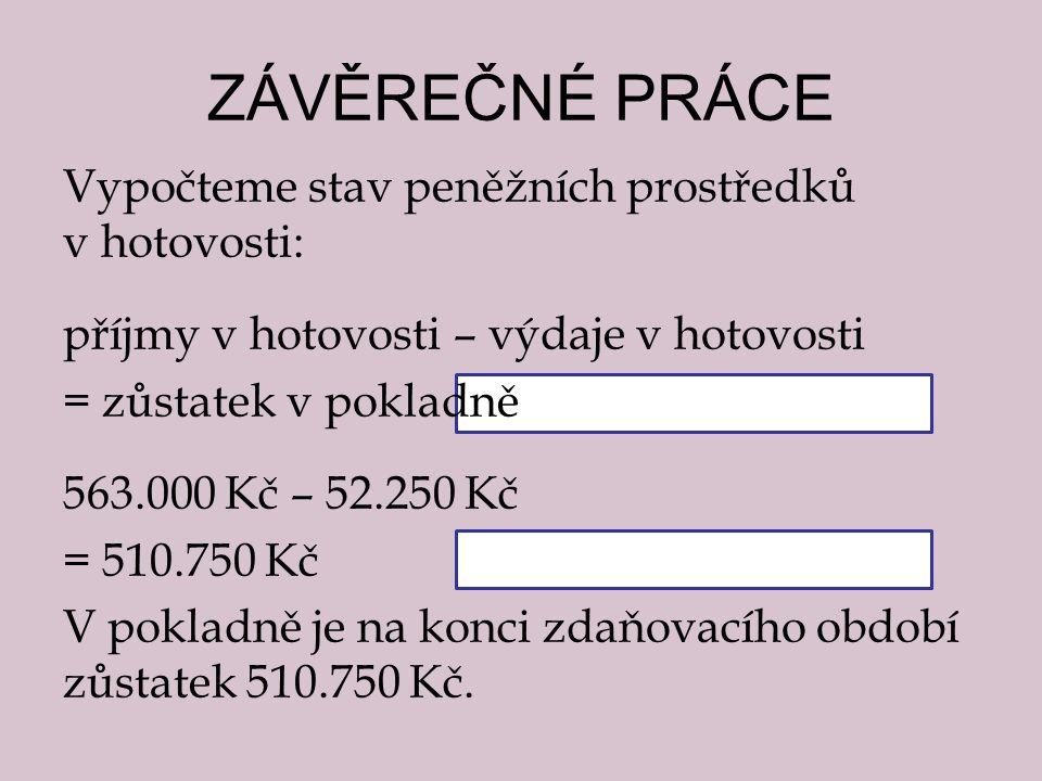 Deník příjmů a výdajů datum doklad Text Peněžní prostředky v hotovosti Peněžní prostředky na bankovních účtech Průběžné položky Příjmy daňové Příjmy nedaňové Výdaje daňové Výdaje nedaňové příjemvýdejpříjemvýdejpříjemvýdej abc12345678910 1.1.