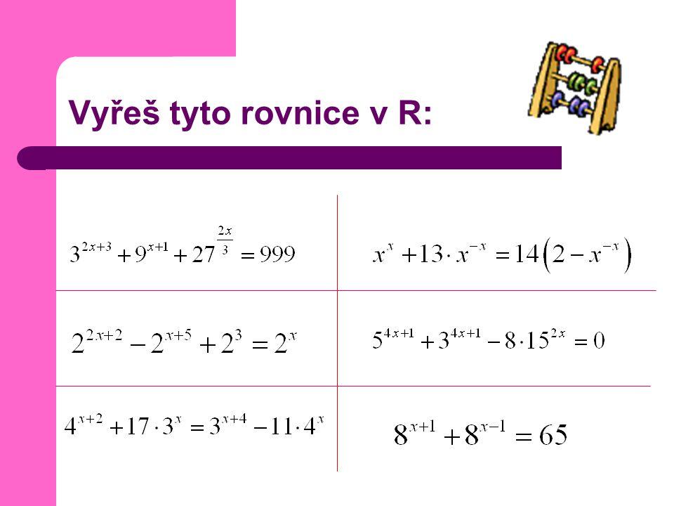 Vyřeš tyto rovnice v R: