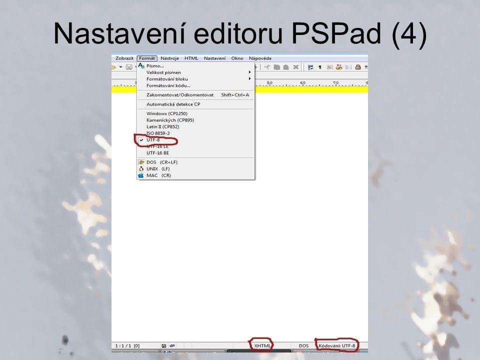 PSPad – vytvoření nového souboru #1) CTRL + N #2) Soubor  Nový #3) Ikonka, na kterou míří modrá šipka (viz obrázek dále) #4) Dvojklik na lištu, na kterou míří zelená šipka (viz obrázek dále) #Ať už si vyberete jakýkoli způsob, otevře se okno nebo nabídka, kde zvolíte buď XHTML nebo Cascading Style Sheet, podle toho, s čím potřebujete pracovat.