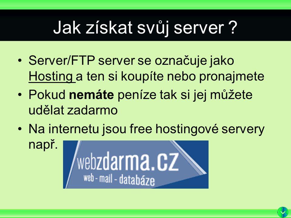 Jak získat svůj server .