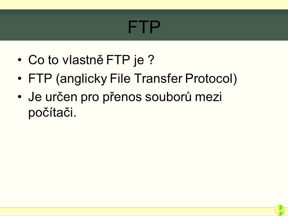 FTP Co to vlastně FTP je .