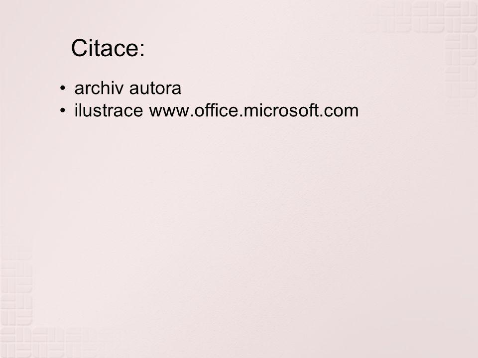 Citace: archiv autora ilustrace www.office.microsoft.com