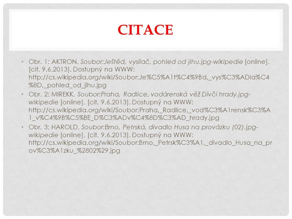 CITACE Obr. 1: AKTRON. Soubor:Ještěd, vysílač, pohled od jihu.jpg-wikipedie [online].