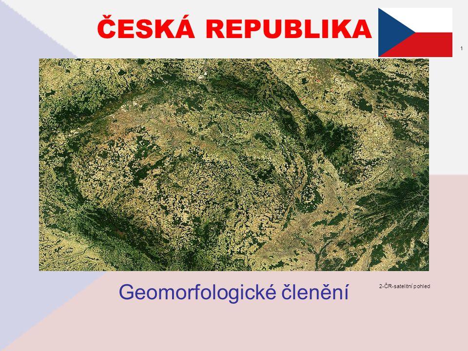 ČESKÁ REPUBLIKA Geomorfologické členění 2-ČR-satelitní pohled 1