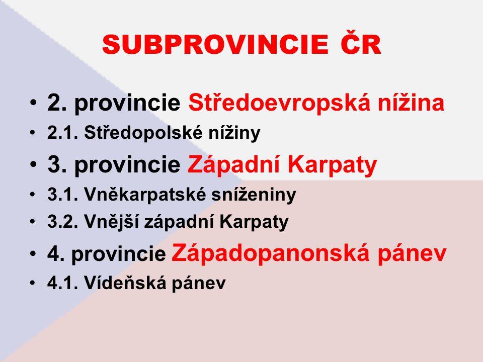 PROVINCIE A SUBPROVINCIE ČR 3