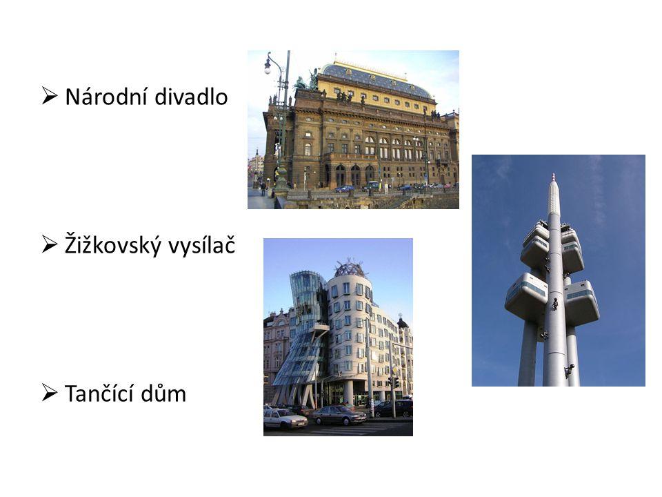  Národní divadlo  Žižkovský vysílač  Tančící dům