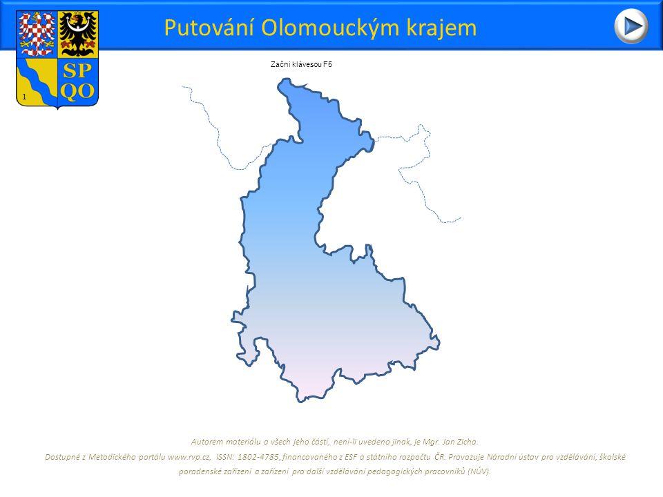 Putování Olomouckým krajem Autorem materiálu a všech jeho částí, není-li uvedeno jinak, je Mgr.