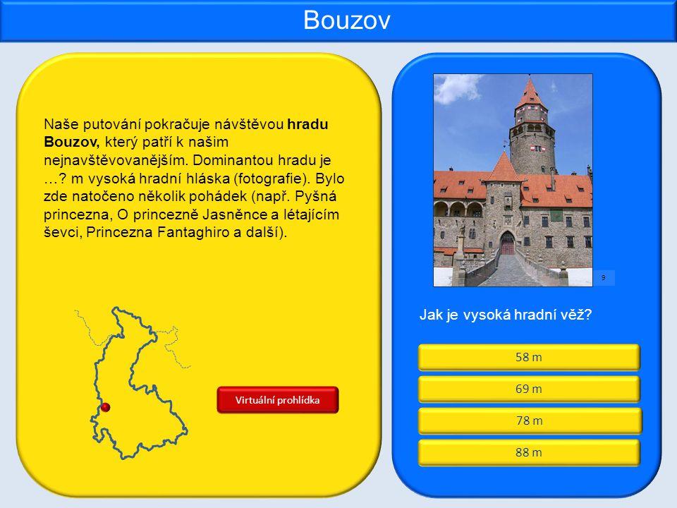 78 m 58 m 88 m 69 m Bouzov Jak je vysoká hradní věž.