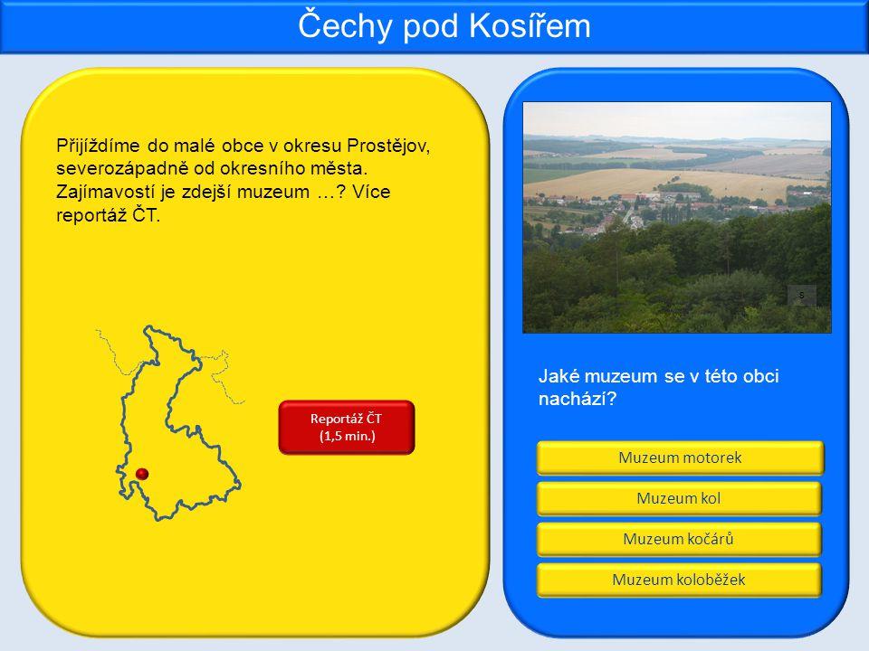Muzeum motorek Muzeum kočárů Muzeum koloběžek Muzeum kol Čechy pod Kosířem Jaké muzeum se v této obci nachází.