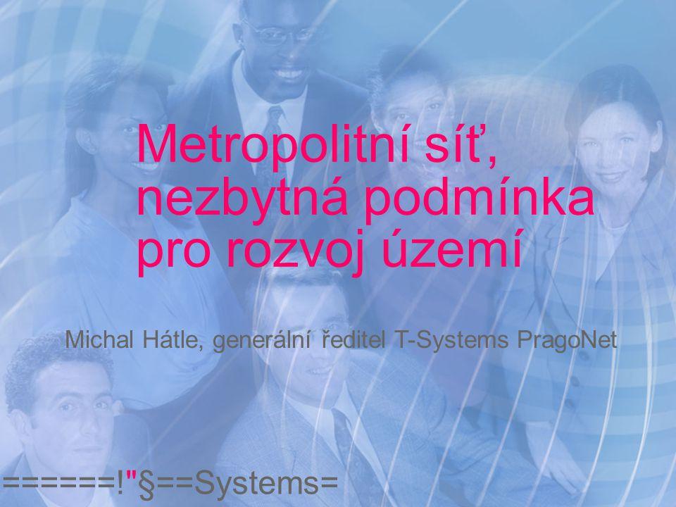 ======! §==Systems= Metropolitní síť Obsah K čemu slouží.