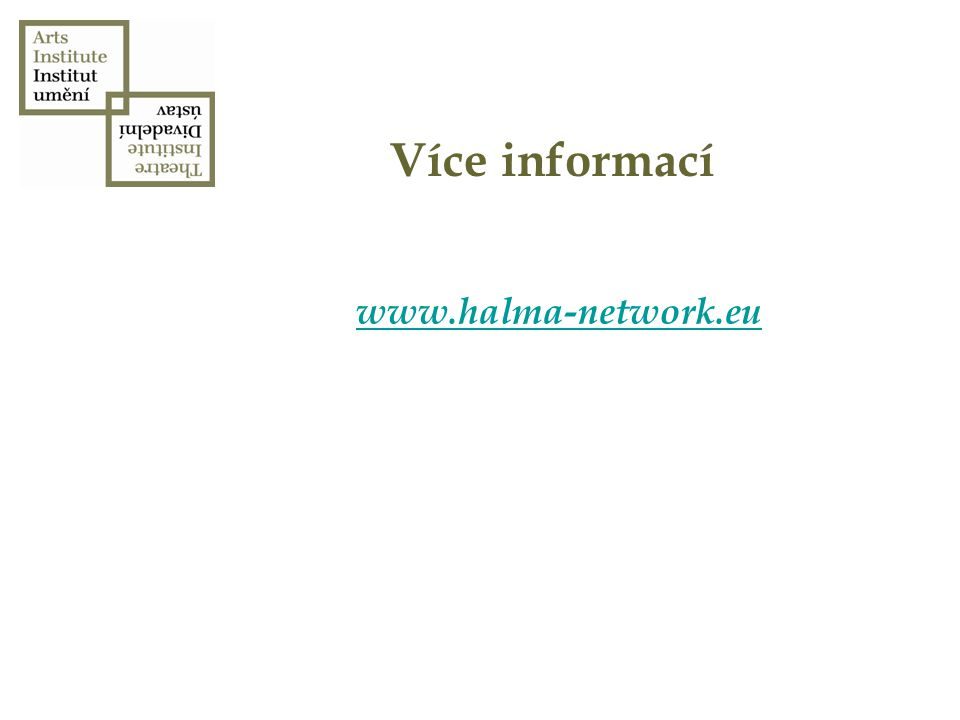 Kontakt Institut umění-Divadelní ústav Celetná 17 110 00 Praha 1 viktor.debnar@institutumeni.cz T 224 809 119
