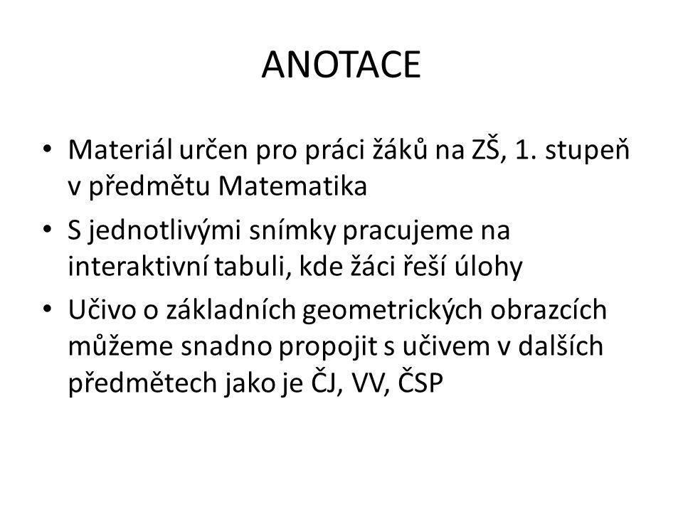 ANOTACE Materiál určen pro práci žáků na ZŠ, 1.