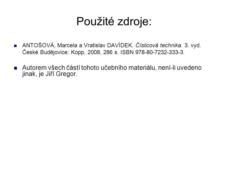 Použité zdroje: ANTOŠOVÁ, Marcela a Vratislav DAVÍDEK.