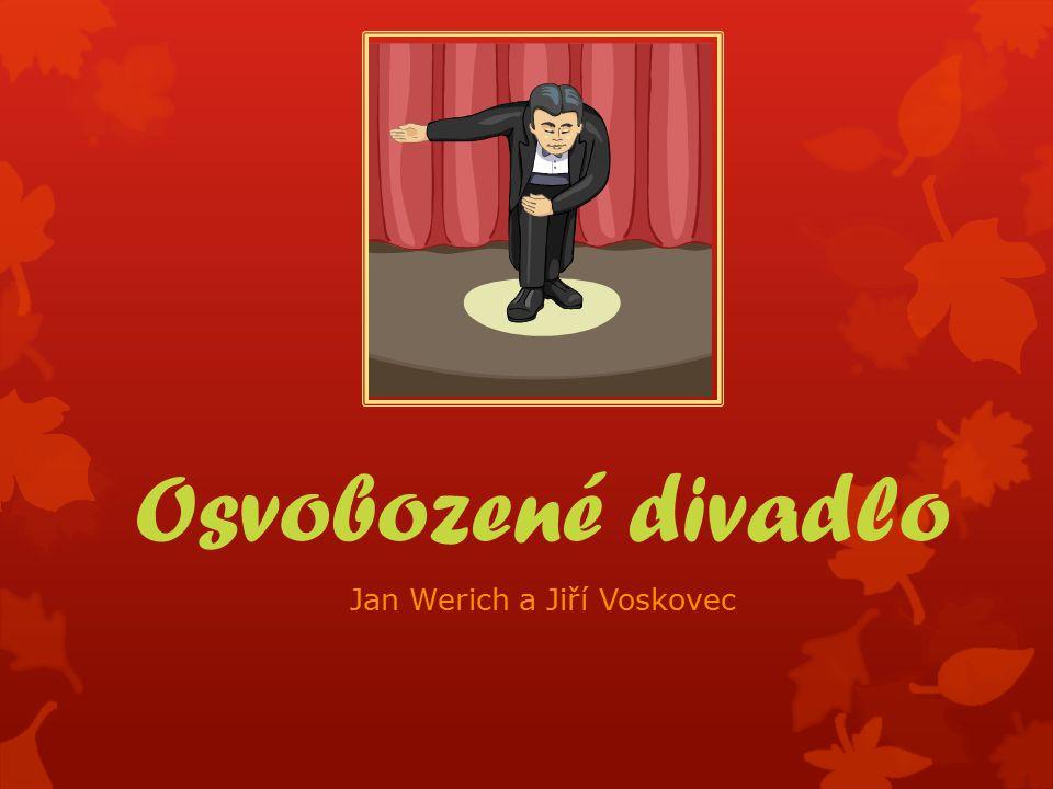 Osvobozené divadlo Jan Werich a Jiří Voskovec