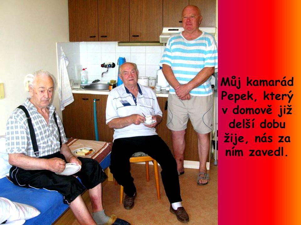 Dne 16.srpna, jsme jeli po delším plánování této cesty, navštívit do domova důchodců v Blansku, našeho kamaráda Pepka Zouhara.
