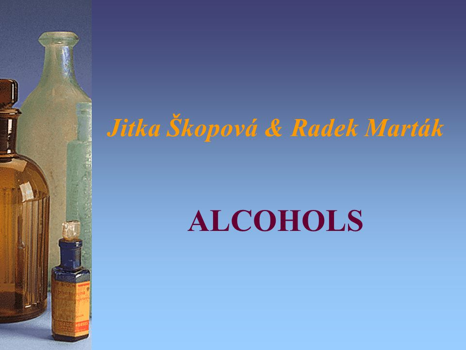 Main characteristics: Contains -OH hydroxyl group Common formula is R-OH –alcohols: R is alkyl group (e.