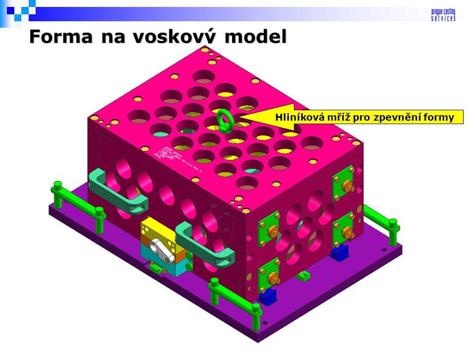 Formy na voskové modely Stupeň mechanizace: - s ručním vyjímáním - s vyhazovači - s jádry a částmi forem ručně nebo mechanicky rozebíratelnými - celko