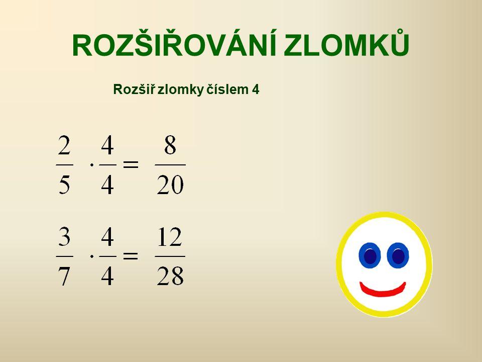 Procvič: Rozšiř zlomky číslem 3 Rozšiř zlomky číslem 5