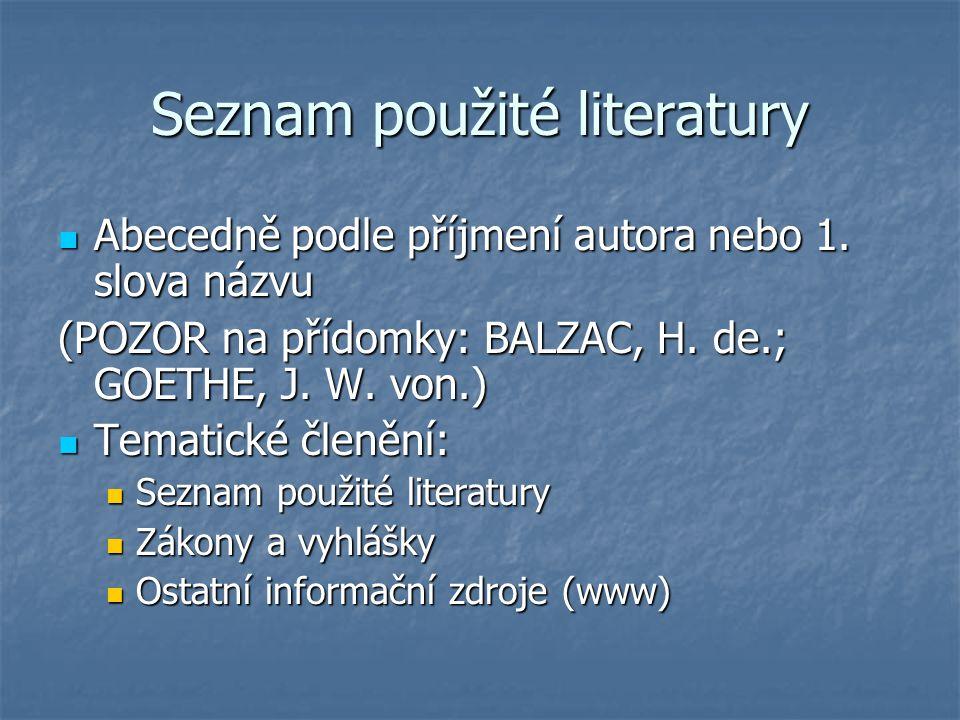 Uvádění prvního prvku citace 1. Jméno autora/autorů (Háva, 2005, s.