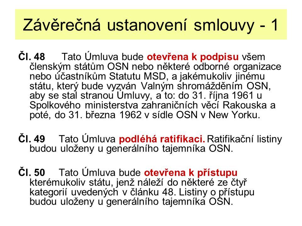 Závěrečná ustanovení smlouvy - 2 Čl.