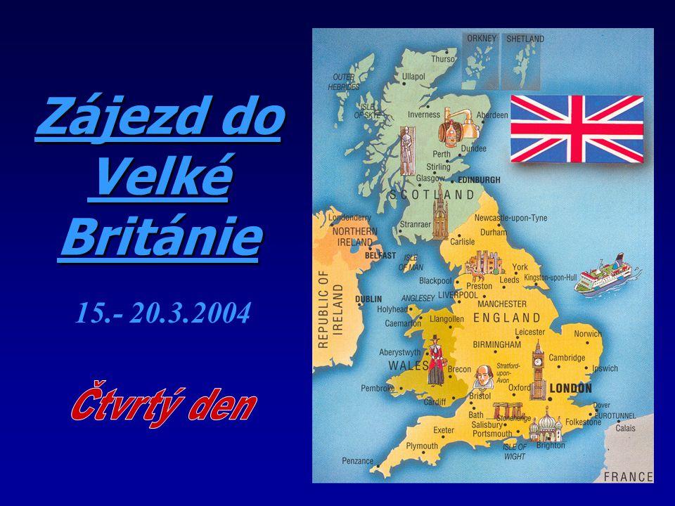 Zájezd do Velké Británie 15.- 20.3.2004