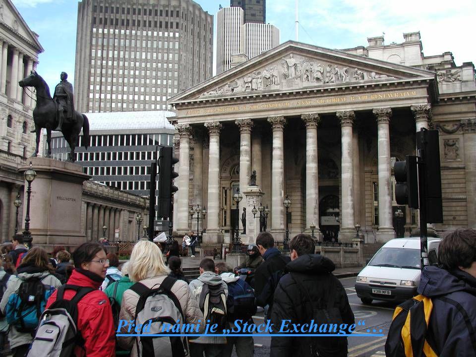 """Před námi je """"Stock Exchange …"""