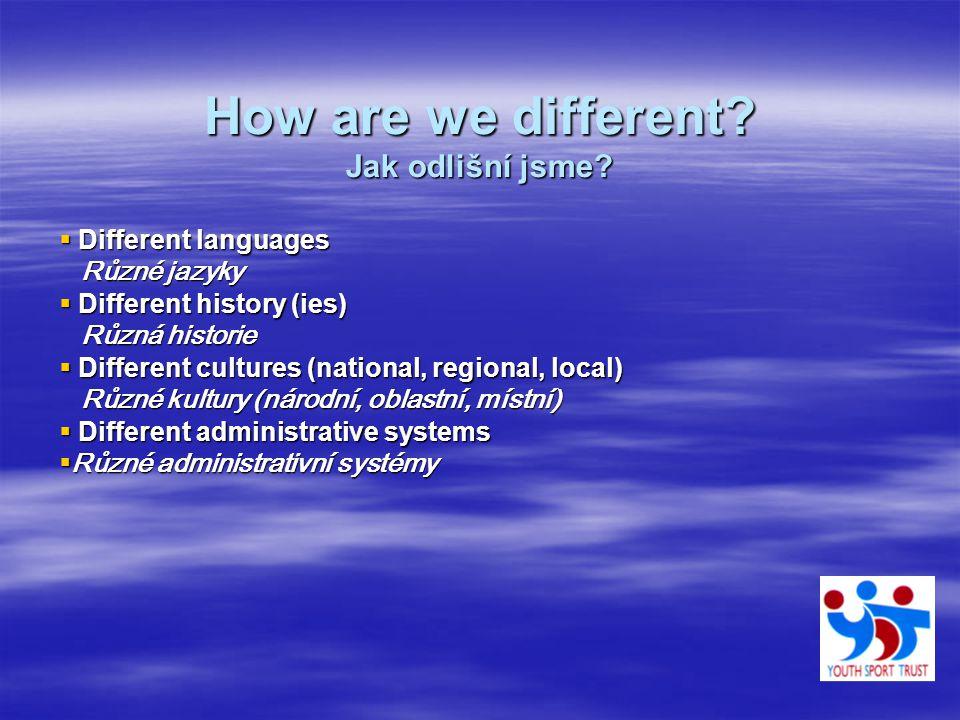 How are we different. Jak odlišní jsme.