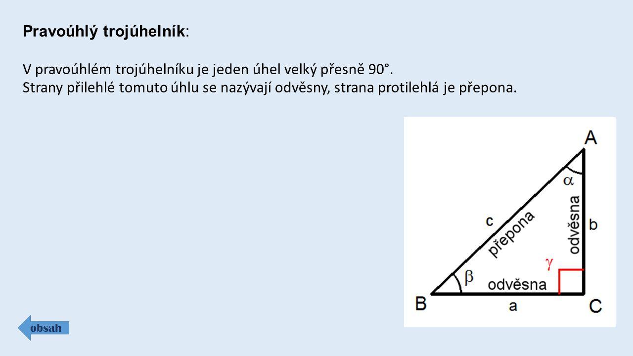 Pravoúhlý trojúhelník: obsah V pravoúhlém trojúhelníku je jeden úhel velký přesně 90°.