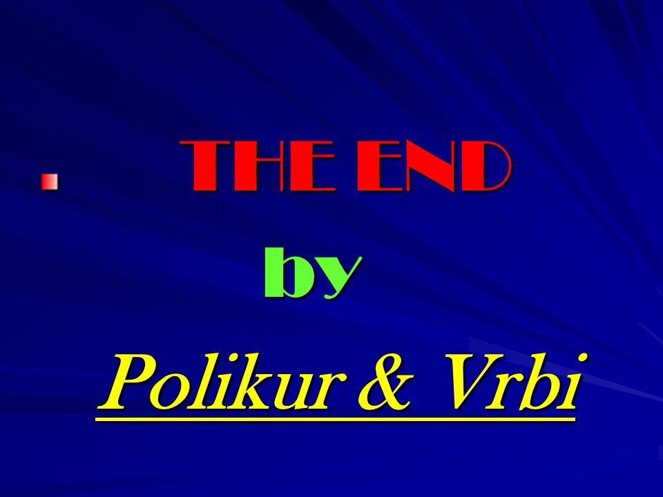 THE END THE END by by Polikur & Vrbi Polikur & Vrbi