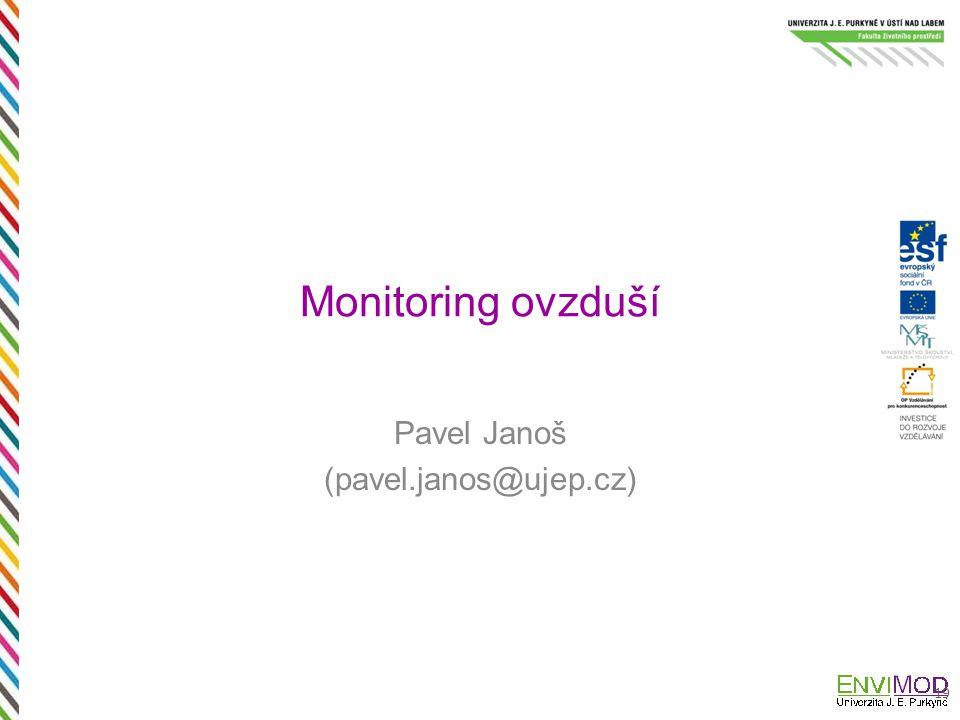Monitoring ovzduší Pavel Janoš (pavel.janos@ujep.cz) 19