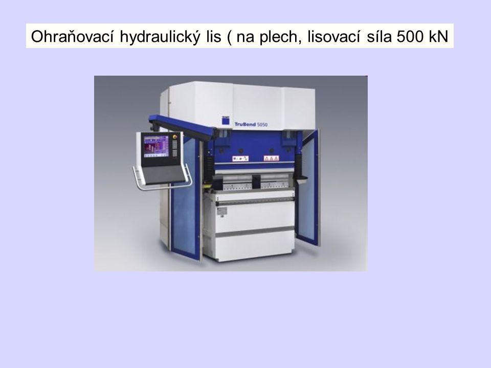Ohraňovací hydraulický lis ( na plech, lisovací síla 500 kN