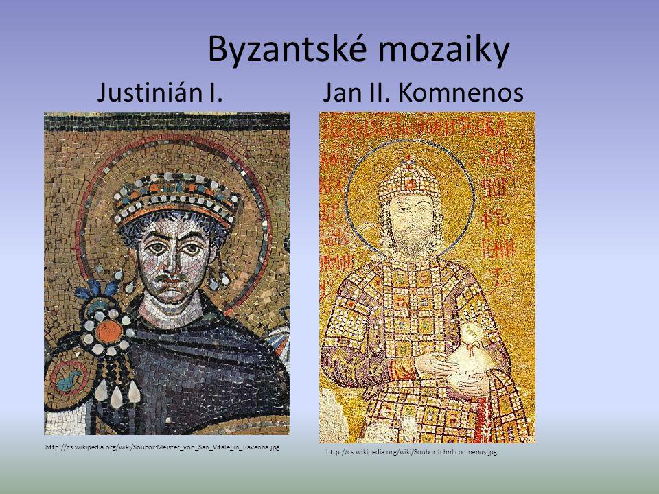 Byzantské mozaiky Justinián I. Jan II.