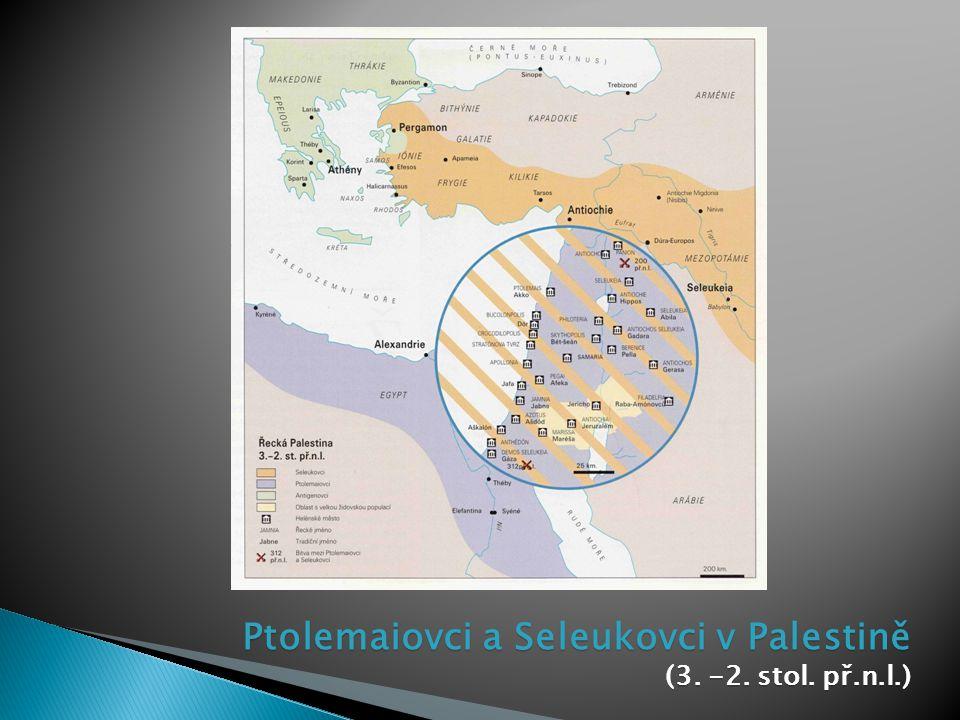 Ptolemaiovci a Seleukovci v Palestině (3. -2. stol. př.n.l.)